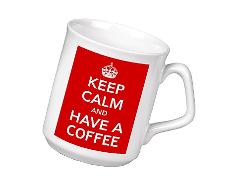 Keep Calm & Have A Coffee Mug