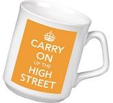 Keep Calm Carry On Up The High Street Mug