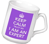 Keep Calm I'm An Expert Mug