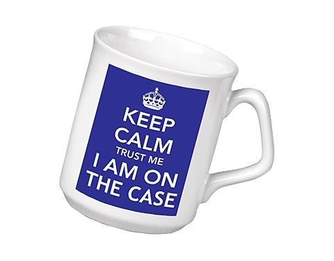 Keep Calm I'm On The Case Mug