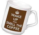 Wake Up & Smell The Coffee Keep Calm Mug
