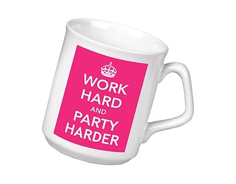 Work Hard & Party Harder Keep Calm Mug